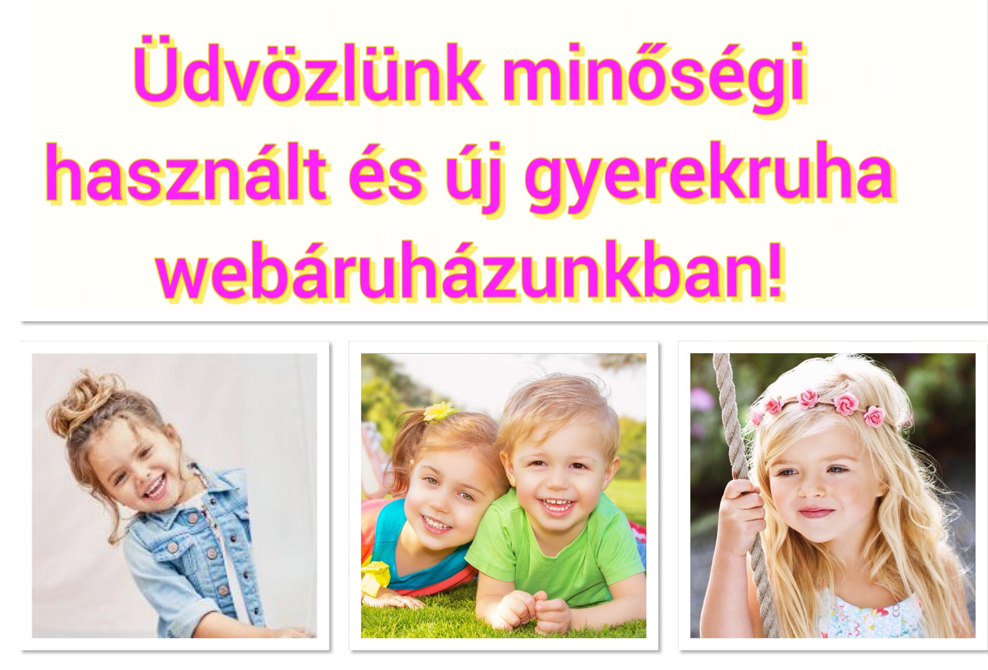 7a9e6bb36d Kölyökshop - Minőségi használt és új gyerekruha Webáruház, Babaruha  Webáruház